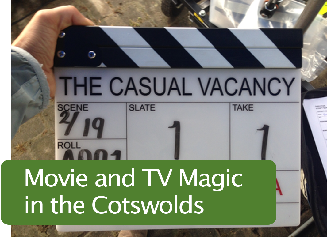 Movie and TV Magic in the Cotswolds